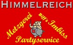 Metzgerei, Imbiss, Partyservice, Pension Himmelreich